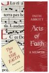 Acts of Faith - A Memoir
