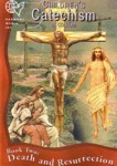 Children's Catechism on CD-ROM: Book 2 - Death and Resurrection