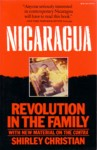 Nicaragua: Revolution in the Family (With New Material on the Contra)