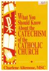 What You Should Know About the Catechism of the Catholic Church