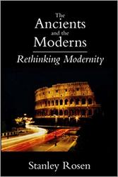 The Ancients and the Moderns - Rethinking Modernity