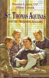 St Thomas Aquinas and the Preaching Beggars