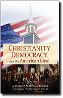 Christianity, Democracy, And The American Ideal