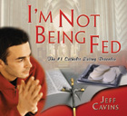 I'm Not Being Fed!: The #1 Catholic Eating Disorder (Tape)