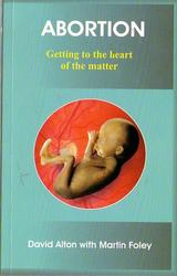 Abortion - Getting to the  Heart of the Matter