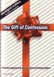 Gift of Confession - Abridged