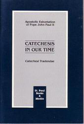 Catechesi Tradendae -Catechesis in Our Time