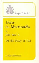 Dives In Misericordia - On the Mercy of God
