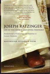 Joseph Ratzinger - Life in the Church and Living Theology