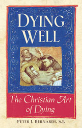 Dying Well: The Christian Art of Dying