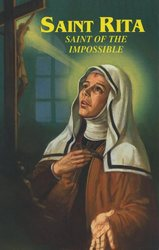 St Rita Saint of the Impossible