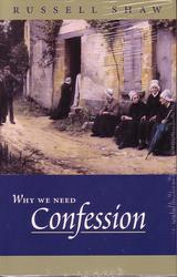 Why We Need Confession