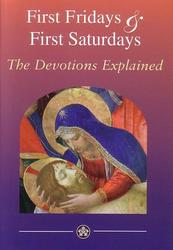 First Fridays And First Saturdays - The Devotions Explained