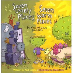 Seven Lonely Places, Seven Warm Places - The Virtues And Vices For Children