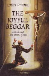 The Joyful Beggar - A Novel About Saint Francis Of Assisi