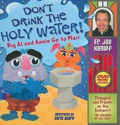 Don't Drink The Holy Water
