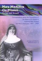 Mary MacKillop on Mission