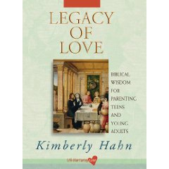Legacy Of Love: Biblical Wisdom For Parenting Teens