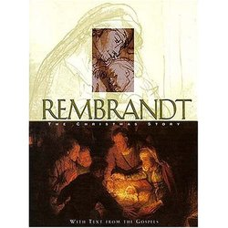 Rembrandt The Christmas Story