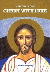 Contemplating Christ With Luke