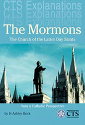 The Mormons: The Church of the Latter-Day Saints from a Catholic Perspective