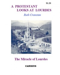A Protestant Looks At Lourdes