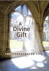 A Divine Gift: The Consecrated Life