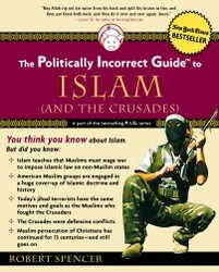 Politically Incorrect Guide To Islam And The Crusades
