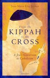 From the Kippah to the Cross