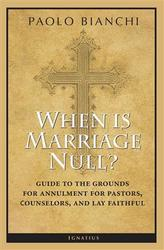 When is Marriage Null? Guide to the Grounds for Annulment for Pastors, Counsellors and Lay Faithful