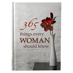 365 Things Every Woman Needs To Know