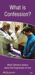 Leaflet: What Is Confession?