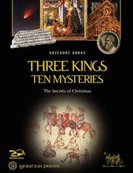 Three Kings, Ten Mysteries: The Secrets of Christmas