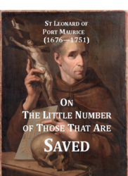 On the Little Number of Those That Are Saved