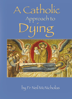 A Catholic Approach to Dying