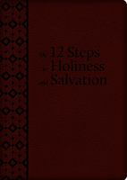 12 steps  to Holiness & Salvation - soft cover.